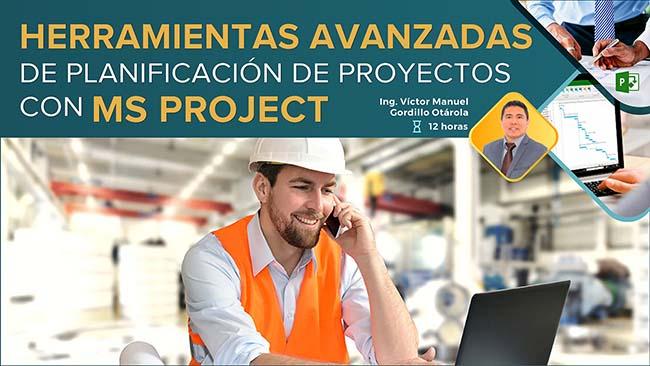 Herramientas y Técnicas Avanzadas de Planificación y Control de Proyectos con MS PROJECT