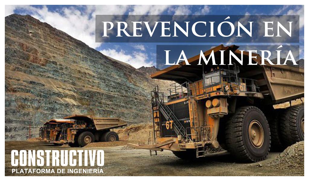 La importancia de la Prevención en la Minería