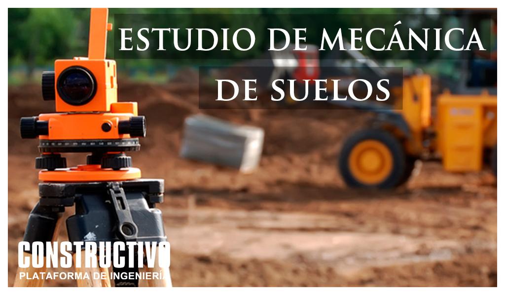 La importancia del estudio de mecánica de suelos