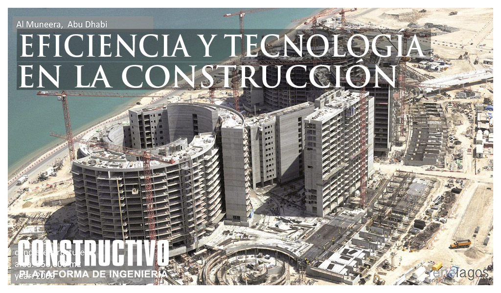 Eficiencia estructural y tecnología en la construcción
