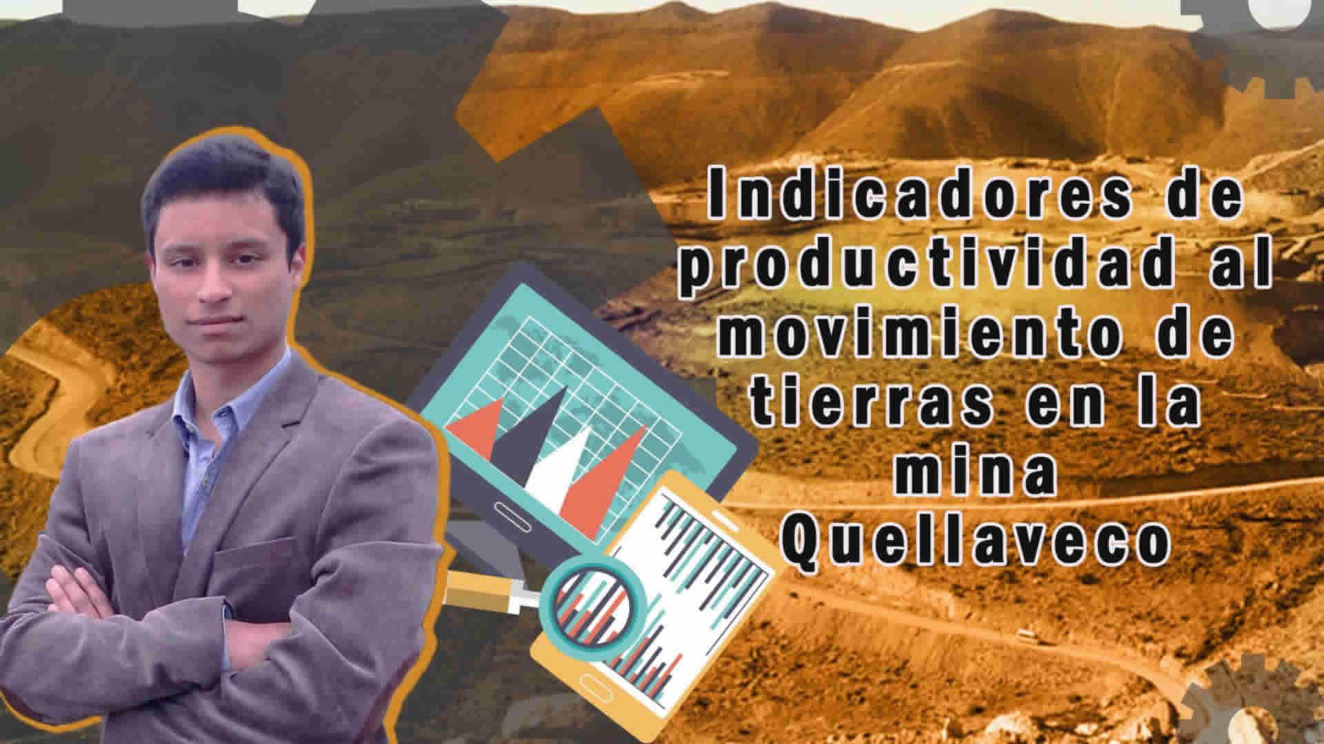 Indicadores de productividad al movimiento de tierras en la mina Quellaveco