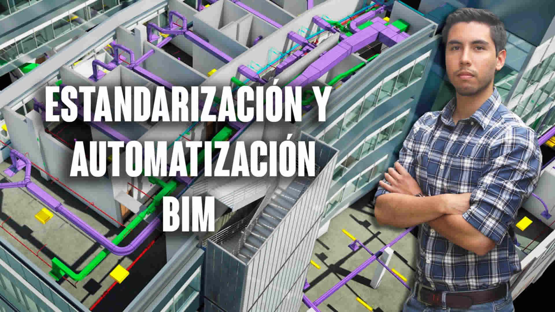 Estandarización y automatización BIM