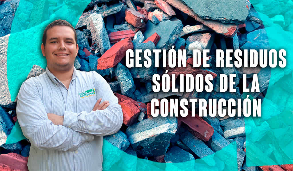 Gestión de residuos sólidos de la construcción