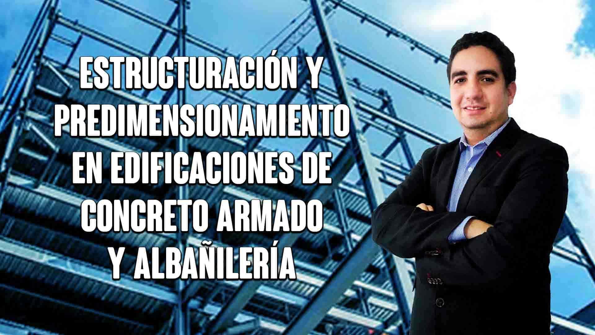 Estructuración y predimensionamiento en edificaciones de concreto armado y albañilería