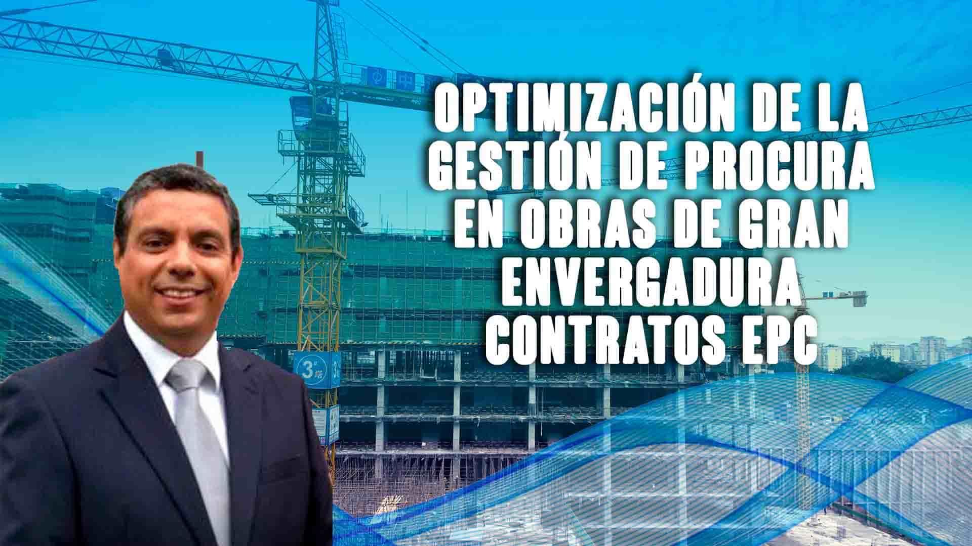 Optimización de la gestión de procura en obras de gran envergadura contratos EPC