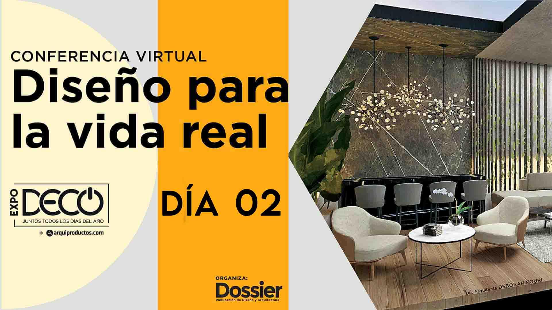 Conferencia virtual - Diseño para la vida real - Día 02