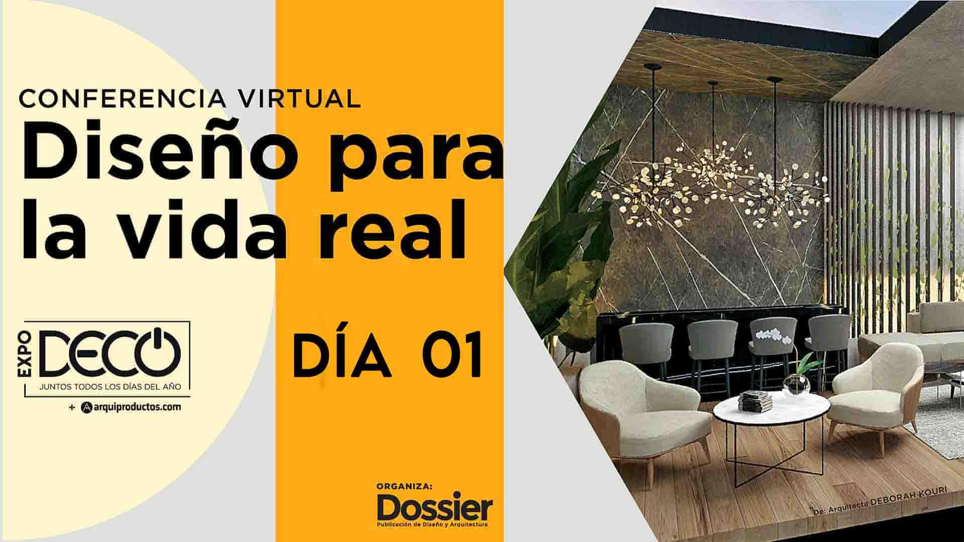 Conferencia virtual - Diseño para la vida real - Día 01